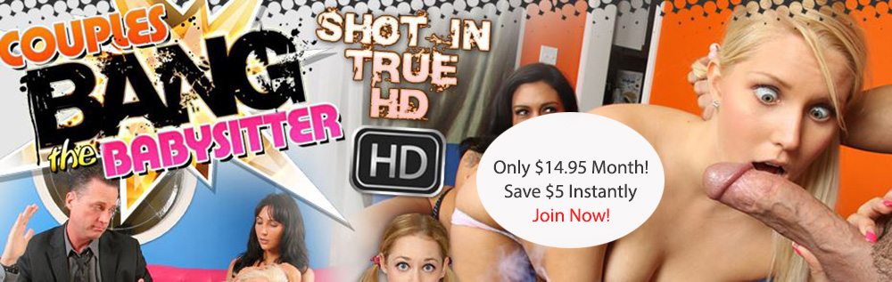 Couples Bang The Babysitter Discount: Was $19.95 Month, Now Only $14.95, Save $5.00!